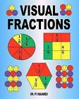 Visual Fractions: A Beginning Fractions Book by Dr Pi Squared (Paperback / softback, 2011)