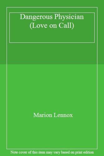Dangerous Physician (Love on Call),Marion Lennox