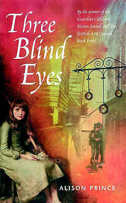 Prince, Alison, Three Blind Eyes, Very Good Book