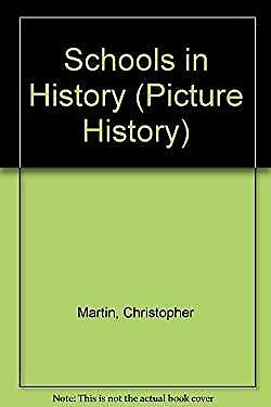 Schools in History by Martin, Christopher-ExLibrary