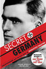 Secret Germany: Stauffenberg and the True Story of Operation Valkyrie by Richard Leigh, Michael Baigent (Paperback / softback, 2008)