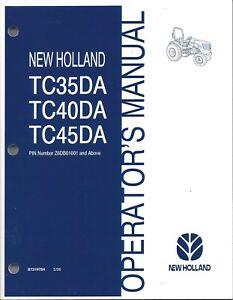 Details about NEW HOLLAND TC35DA ,TC40DA, TC45DA TRACTOR OPERATOR MANUAL on