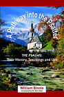 A Pathway Into the Psalter: The Psalms, Their History, Teachings and Use by William Binnie, William Mennie (Paperback / softback, 2005)