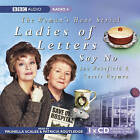 Ladies of Letters Say No by Lou Wakefield, Carole Hayman (CD-Audio, 2007)