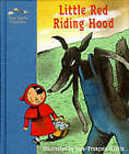 Little Red Riding Hood: A Fairy Tale by the Brothers Grimm by Jacob Grimm, Wilhelm Grimm (Hardback, 1998)