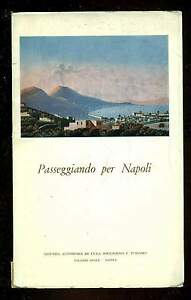PASSEGGIANDO PER NAPOLI Azienda Autonoma di Cura Soggiorno e Turismo ...