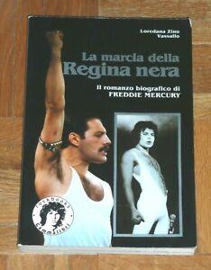 034-LA-MARCIA-DELLA-REGINA-NERA-Romanzo-biografico-di-Freddie-Mercury-034-Gammalibri