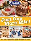 Mr. Food Test Kitchen Just One More Bite!: More Than 150 Mouthwatering Recipes You Simply Can't Resist by MR Food Test Kitchen (Paperback / softback, 2014)