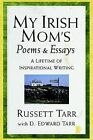 My Irish Mom's Poems & Essays by Russett Tarr (Paperback / softback, 2003)