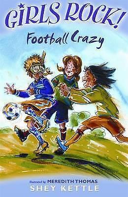 Meredith (Il Thomas, Shey Kettle, Girls Rock Football Crazy (Girls Rock!), Very