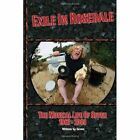 Exile in Rosedale The Musical Life of Seven 9781450066020 Paperback