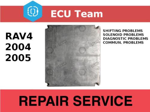 2004 2005 TOYOTA RAV4 Engine Control Module PCM ECM ECU TCM issue Repair Service