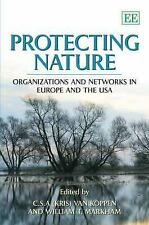 Protecting Nature: Organizations and Networks in Europe and the USA-ExLibrary