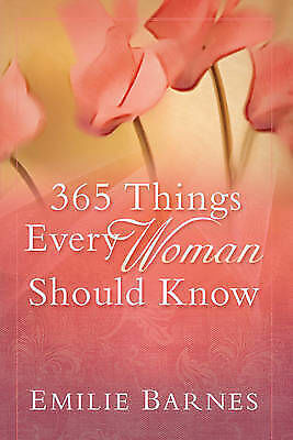 """""""AS NEW"""" Barnes Emilie, 365 Things Every Woman Should Know PB Book"""