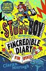 The Fincredible Diary of Fin Spencer: Stuntboy by Ciaran Murtagh (Paperback, 2015)