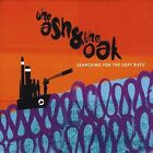 Searching for the Soft Rays by Ash & the Oak (CD, Aug-2011, CD Baby (distributor))