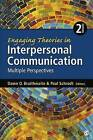 Engaging Theories in Interpersonal Communication: Multiple Perspectives by SAGE Publications Inc (Paperback, 2014)