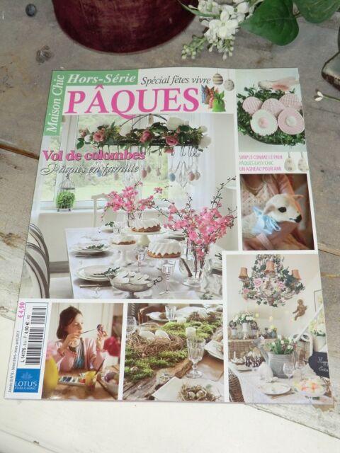 Maison Chic Spécial fêtes Pâques Ostern Fest Feier Magazin Landhaus Deko France
