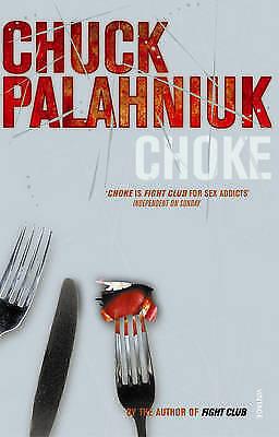 Choke, Chuck Palahniuk, Used; Good Book