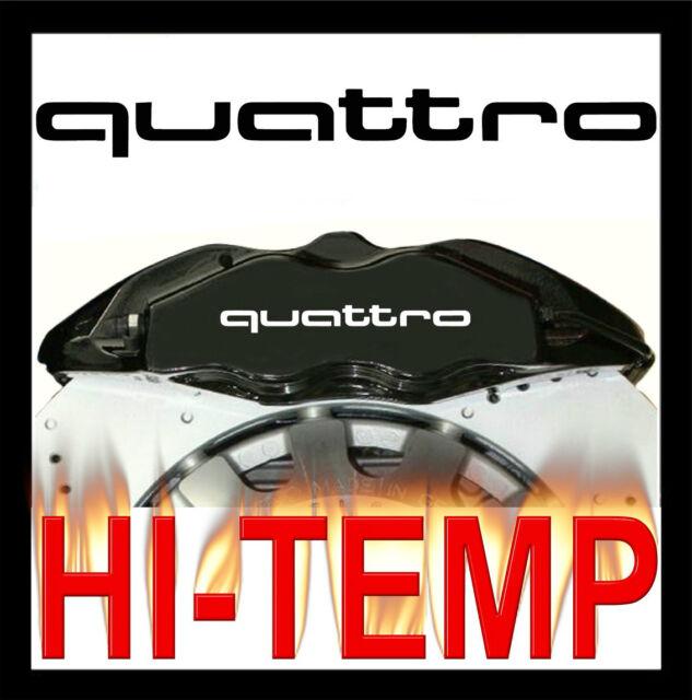 AUDI QUATTRO  HI - TEMP PREMIUM CAST VINYL BRAKE CALIPER DECALS STICKERS  4 CARS