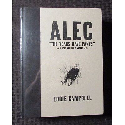 2009 ALEC The Years Have Pants Omnibus SEALED Hardcover Eddie Campbell