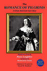 The Romance of Pilgrims: A Great American Love-Story by Boston Hill Press (Paperback / softback, 2006)