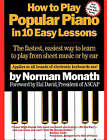 How to Play Popular Piano in 10 Easy Lessons by Norman Monath (Paperback, 1984)