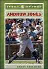Andruw Jones by Danny Abramson (Hardback, 2008)