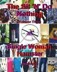 Single Woman Hamster-Workbook Volume Three by Wendiann, Wendy Proteau (Paperback / softback, 2013)