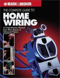 black and decker outdoor home the complete guide to home wiring rh ebay com