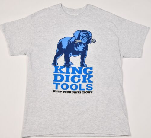 Exclusive Very Limited Editions King Dick Tools T-Shirt
