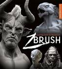 Sculpting from the Imagination: ZBrush by 3DTotal Publishing (Paperback, 2016)