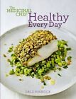 The Medicinal Chef: Healthy Every Day by Dale Pinnock (Hardback, 2014)