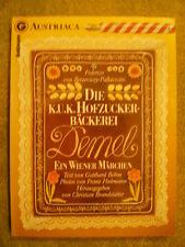 Die K.U.K. Hofzuckerbäckerei Demel / Marzipan-Kunstwerke Bäcker Hofbäckerei