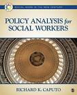 Policy Analysis for Social Workers by Richard K. Caputo (Paperback, 2013)