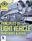 Principles of Light Vehicle Maintenance and Repair Candidate Handbook by Graham Stoakes (Paperback, 2011)