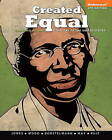 Created Equal: A History of the United States by Vicki L. Ruiz, Peter H. Wood, Jacqueline A. Jones, Thomas Borstelmann, Elaine Tyler May (Paperback, 2013)