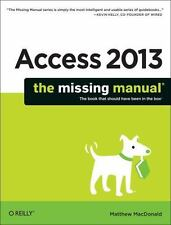 Access 2013 by Matthew MacDonald (2013, Paperback)