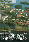 Finnish for Foreigners: v. 2: Work Book/ Exercises by Maija Hellikki Aaltio (Paperback, 2007)