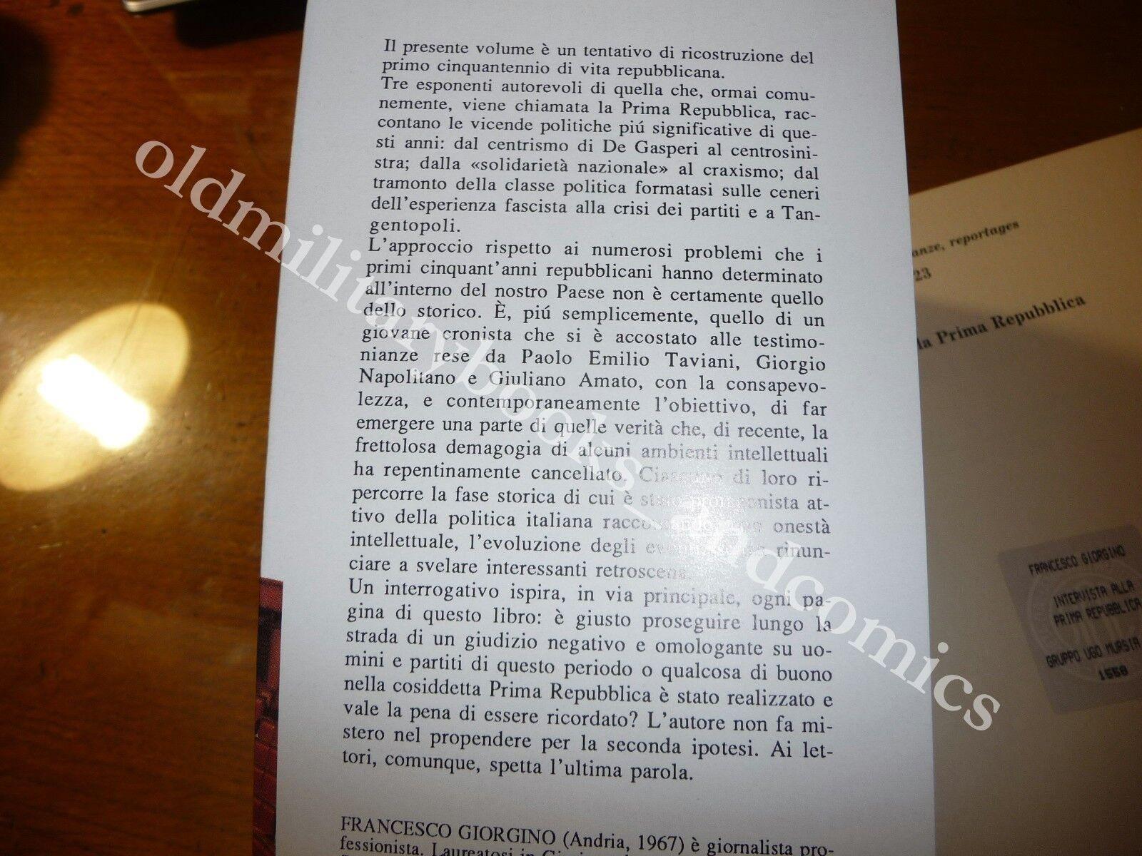 INTERVISTA ALLA PRIMA REPUBBLICA TAVIANI NAPOLITANO AMATO RETROSCENA DI 50 ANNI