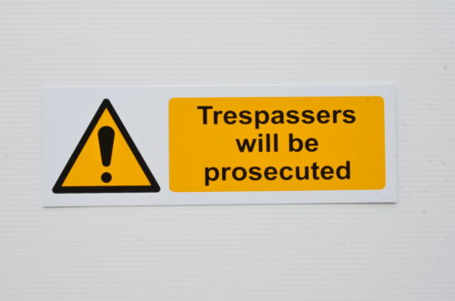 Trespassers Will Be Prosecuted Plastic Sign Or Sticker 300x100mm Silk Screened