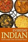 Everyday Indian: Slow Cooker with Curry and Indian Spices by Martha Stone (Paperback / softback, 2013)