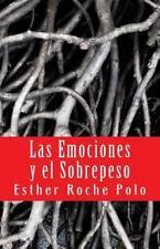 Las Emociones y el Sobrepeso : Factores Psicológicos de la Obesidad by Esther...