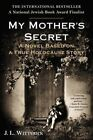 My Mother's Secret Based on a True Holocaust Story Paperback – 2 Sep 2014