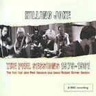 The Peel Sessions 1979-1981 by Killing Joke (CD, Sep-2008, Caroline World Service)