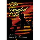 The Tangled Web a Novel 9780595284535 by Lance P. Perticone Book