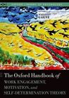 The Oxford Handbook of Work Engagement, Motivation, and Self-Determination Theory by Marylene Gagne (Hardback, 2014)