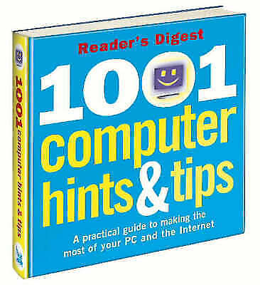 """""""AS NEW"""" Reader's Digest, 1001 Computer Hints and Tips (Readers Digest), Hardcov"""