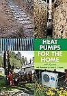 Heat Pumps for the Home by John Cantor (2011, Hardcover)