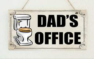 Dad-039-s-Office-Shabby-Toilet-Hanging-Plaque-Sign-Chic-Gift-Present-Daddy-Grandad